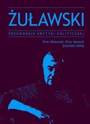 Okładka książki Żuławski. Przewodnik Krytyki Politycznej