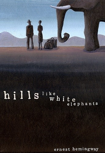 Okładka książki Hills Like White Elephants