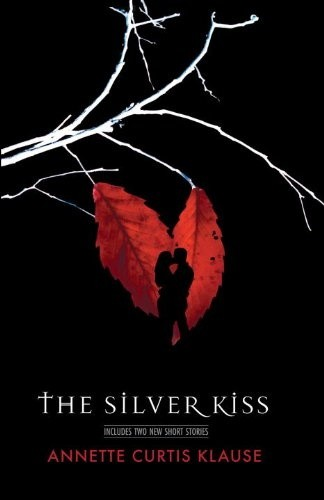Okładka książki The Silver Kiss