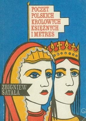 Okładka książki Poczet polskich królowych, księżnych i metres