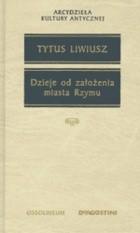 Okładka książki Dzieje od założenia miasta Rzymu