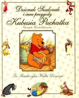 Okładka książki Dzionek Szalonek i inne przygody Kubusia Puchatka