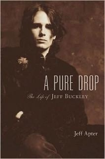 Okładka książki A Pure Drop: The Life of Jeff Buckley