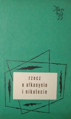 Okładka książki Rzecz o Alkasynie i Nikolecie