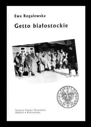 Okładka książki Getto białostockie