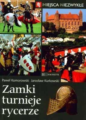 Okładka książki Zamki, turnieje, rycerze