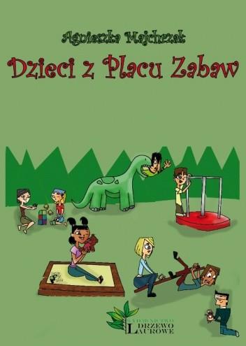 Okładka książki Dzieci z Placu Zabaw