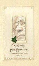 Okładka książki Klejnoty poezji polskiej. Od Mickiewicza do Herberta