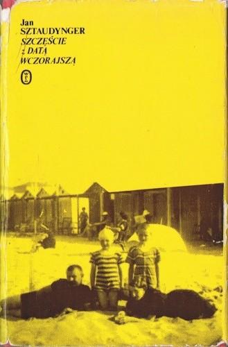 Okładka książki Szczęście z datą wczorajszą