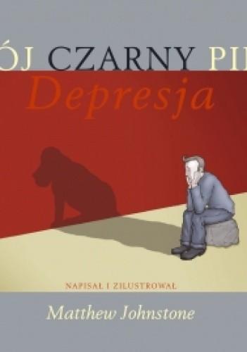 Okładka książki Mój Czarny Pies Depresja
