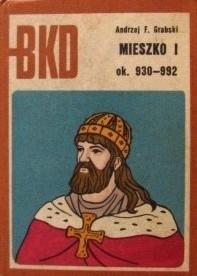 Okładka książki Mieszko I ok. 930-992