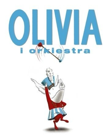 Okładka książki Olivia i orkiestra