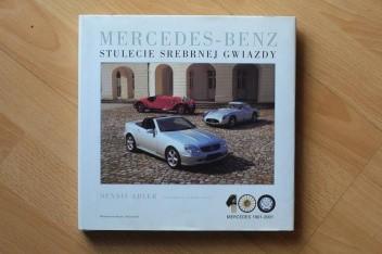 Okładka książki Mercedes-Benz. Stulecie Srebrnej Gwiazdy