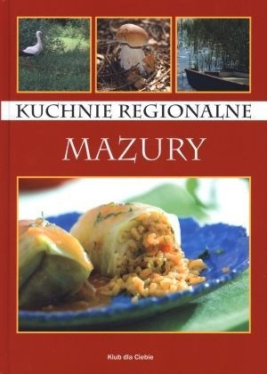 Okładka książki Kuchnie regionalne. Mazury