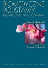 Okładka książki Biomedyczne podstawy kształcenia i wychowania