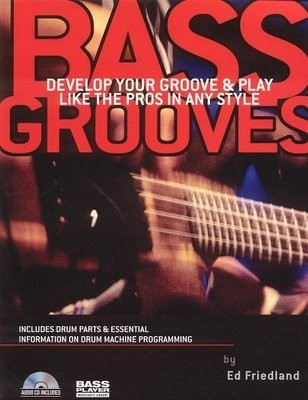 Okładka książki Bass grooves: develop your groove and play like the pros in any style