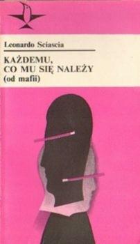 Okładka książki Każdemu, co mu się należy (od mafii)