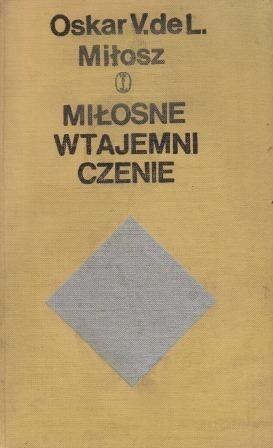 Okładka książki Miłosne wtajemniczenie (fragment pamiętników kawalera Waldemara de L...)