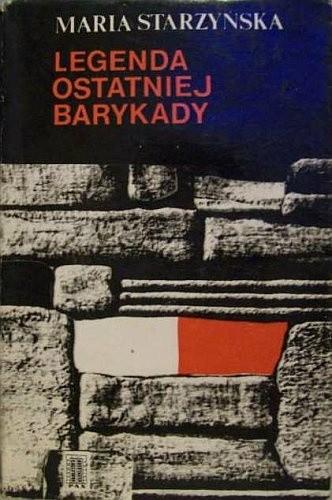 Okładka książki Legenda ostatniej barykady