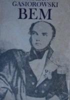 Bem - powieść historyczna z XIX wieku