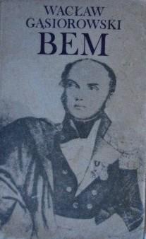 Okładka książki Bem - powieść historyczna z XIX wieku