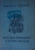 Historia prawdziwa o Petrku Właście Palatynie