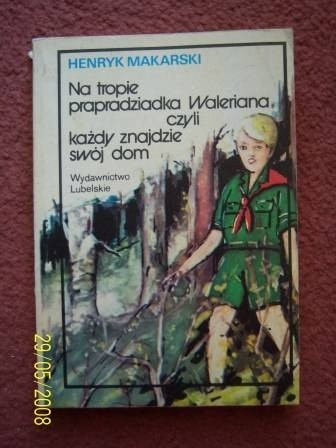 Okładka książki Na tropie prapradziadka Waleriana czyli każdy znajdzie swój dom