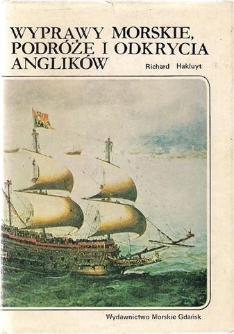 Okładka książki Wyprawy morskie, podróże i odkrycia Anglików