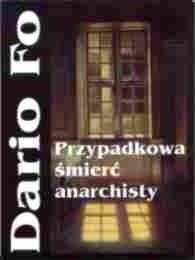 Okładka książki Przypadkowa śmierć anarchisty