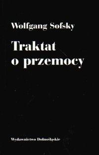 Okładka książki Traktat o przemocy