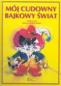 Okładka książki Mój cudowny bajkowy świat