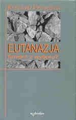 Okładka książki Eutanazja. Śmierć z wyboru?