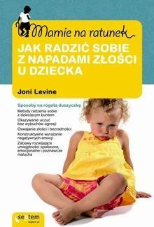 Okładka książki Jak radzić sobie z napadami złości u dziecka