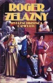 Okładka książki Ostatni obrońca Camelotu