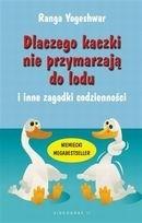 Okładka książki Dlaczego Kaczki nie Przymarzają do Lodu i Inne Zagadki Codzienności