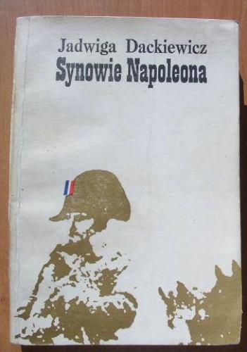 Okładka książki Synowie Napoleona część 1