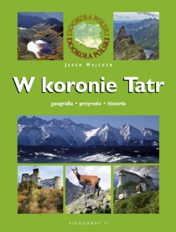 Okładka książki W koronie Tatr