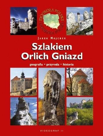 Okładka książki Szlakiem Orlich Gniazd