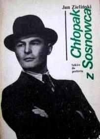 Okładka książki Chłopak z Sosnowca : szkice do portretu