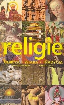 Okładka książki Religie. Geneza, wiara, tradycja