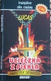 Okładka książki Ucieczka z piekła : pamiętnik satanisty