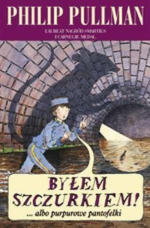 Okładka książki Byłem szczurkiem!... albo Purpurowe pantofelki