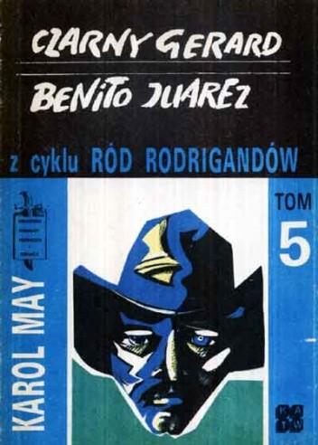 Okładka książki Czarny Gerard ;  Benito Juarez