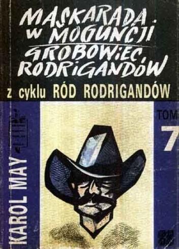 Okładka książki Maskarada w Moguncji ; Grobowiec Rodrigandów