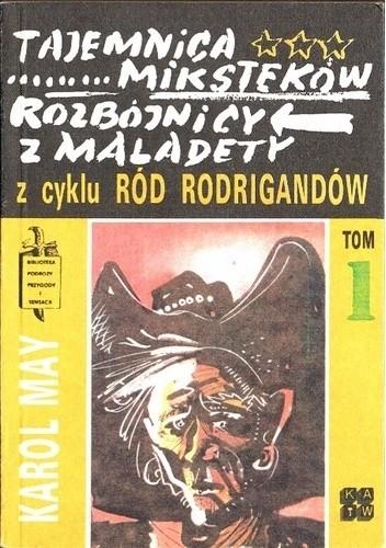 Okładka książki Tajemnica Miksteków ; Rozbójnicy z Maladety