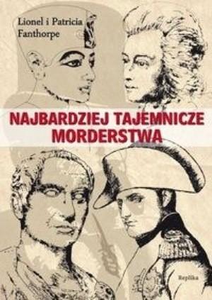 Okładka książki Najbardziej tajemnicze morderstwa