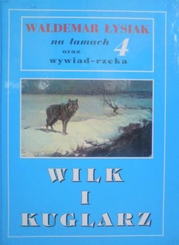 Okładka książki Łysiak na łamach 4. Wilk i kuglarz