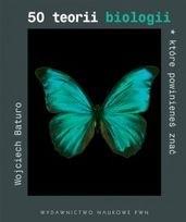 Okładka książki 50 teorii biologii, które powinieneś znać