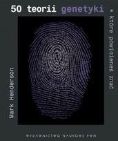 Okładka książki 50 teorii genetyki, które powinieneś znać