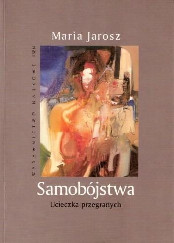 Okładka książki Samobójstwa. Ucieczka przegranych